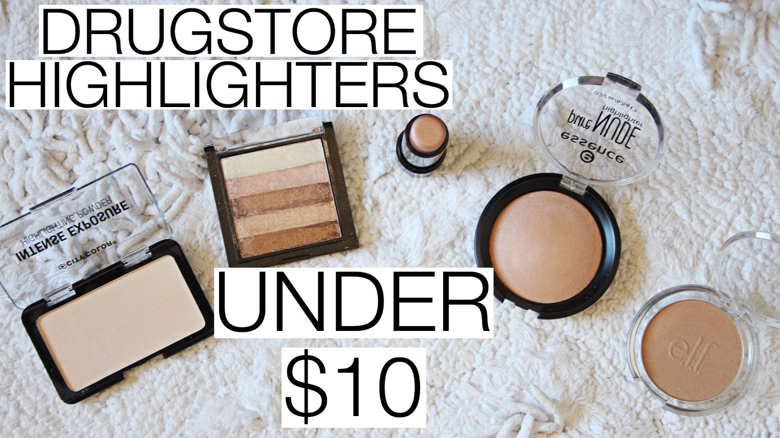 To 5 Drugstore Highlighters UNDER $10!