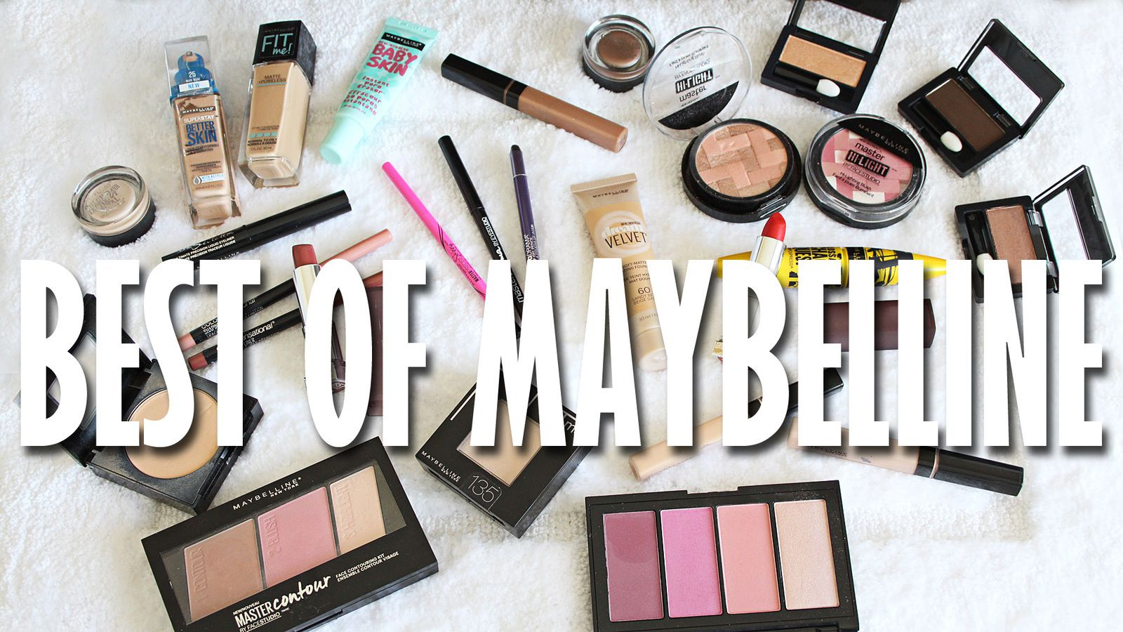 BEST of Maybelline Drugstore Makeup! 2017