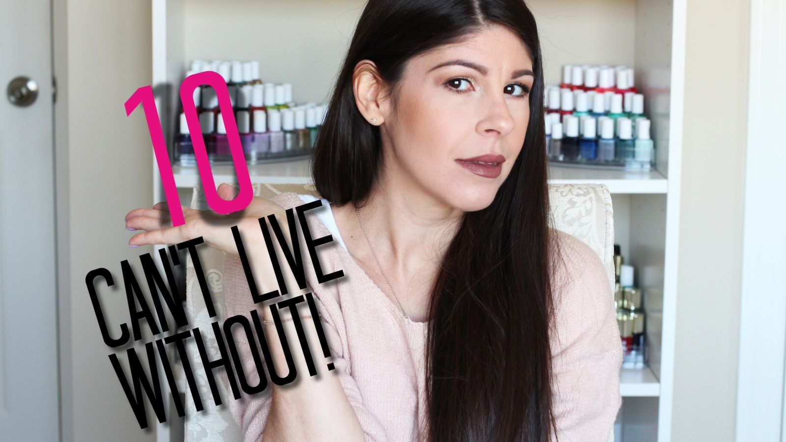 The 10 Beauty Products I CAN'T Live Without! 2017