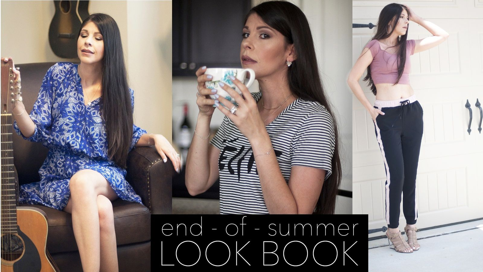 END OF SUMMER FASHION LOOK BOOK 2017