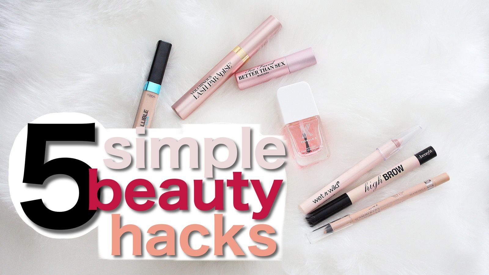 5 Simple Beauty Hacks That Really Work!
