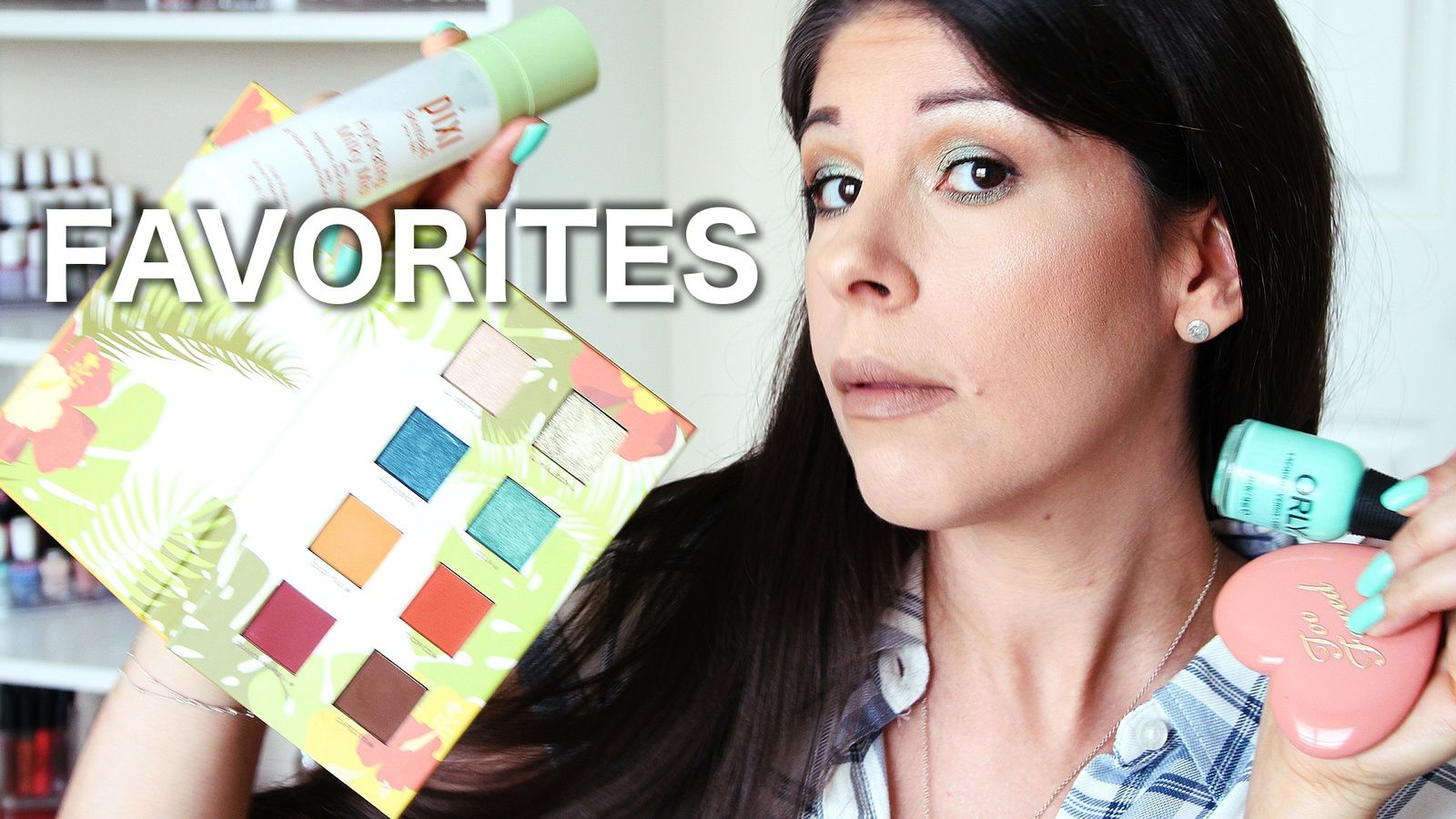 JULY BEAUTY FAVORITES! 2018