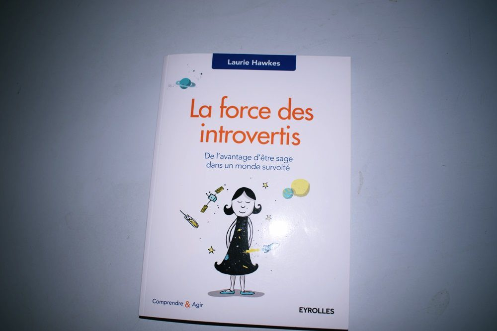 La force des introvertis ...
