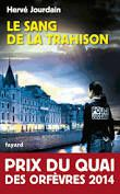 Hervé JOURDAIN &quot&#x3B;le sang de la trahison&quot&#x3B;
