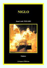 "Jean-Louis Nogaro ""NIGLO"" editions Coetquen Editions, 189pages, 18€"