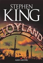 "Stephen KING ""JOYLAND"" Editions Albin Michel"