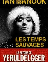 "Ian MANOOK ""Les temps sauvages"" Editions Albin Michel, 528 pages, 22€"