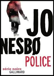 "Jo NESBO ""Police"" Collection Serie Noire Gallimard 608p,"