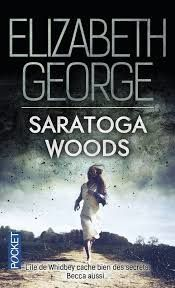 "Elizabeth GEORGE ""Saratoga woods"" Editions Pocket, 452 pages"