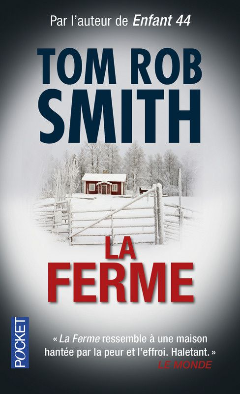 "Tom Rob SMITH ""La ferme"" Edition Pocket, 378p, 7.30€"