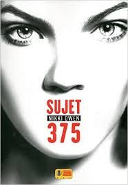 "Nikki OWEN ""Sujet 375"", Super 8 Editions, 420p, 20€"