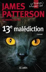 "James PATTERSON ""La 13ème malédiction"" Editions Lattès, 300p, 22€"