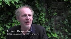 Arnaud Desplechin et des souvenirs de jeunesse