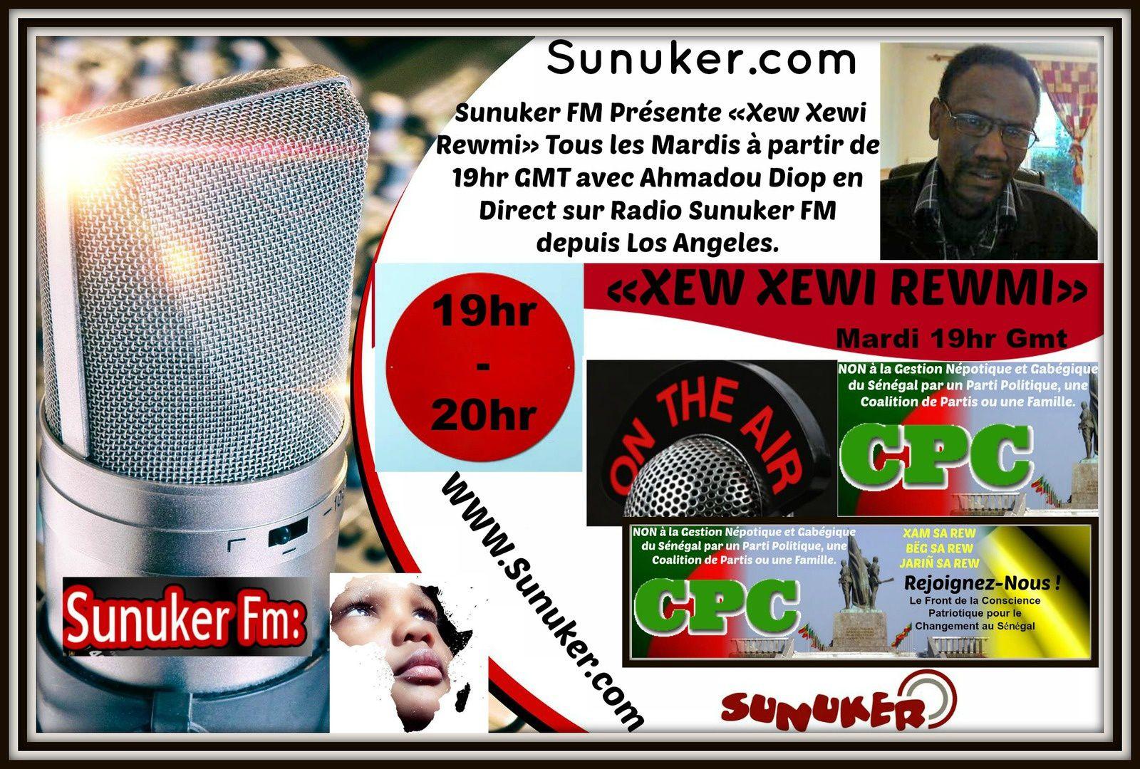 Radio Sunuker présente Emission « Xew Xewi Rewmi » avec Ahmadou Diop du 20 Janvier 2015