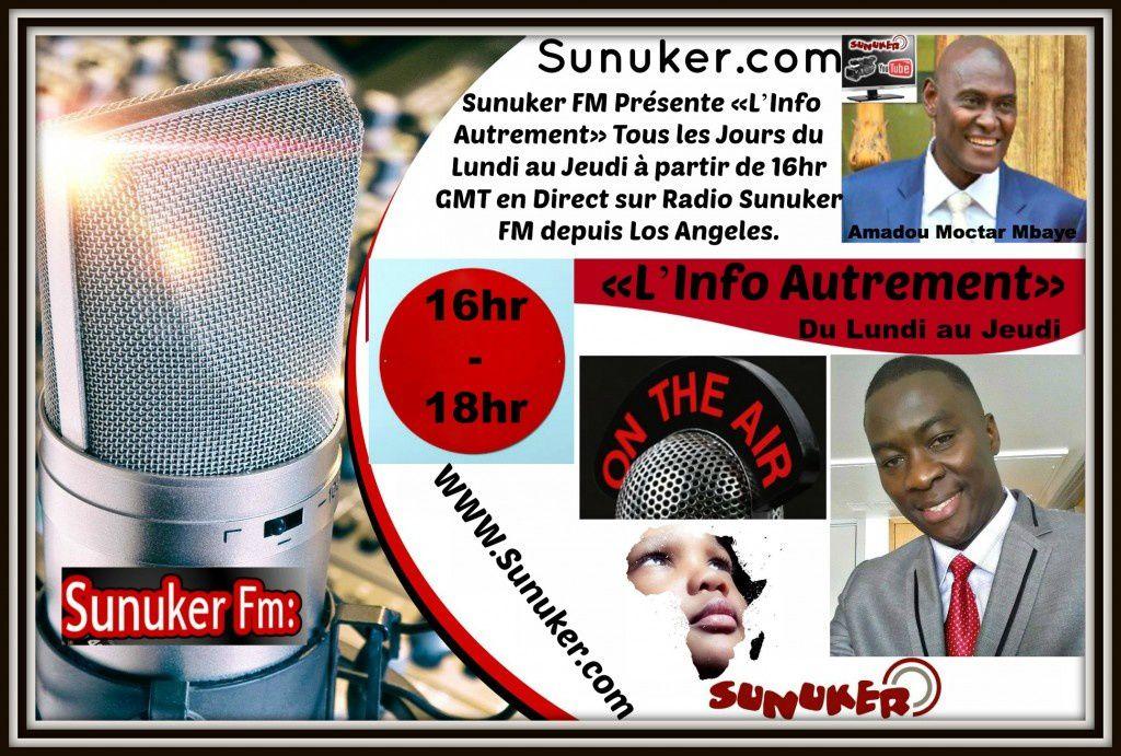 Radio Sunuker présente l'Emission « L'info Autrement » du 24 Fevrier 2015 sur Radio Sunuker