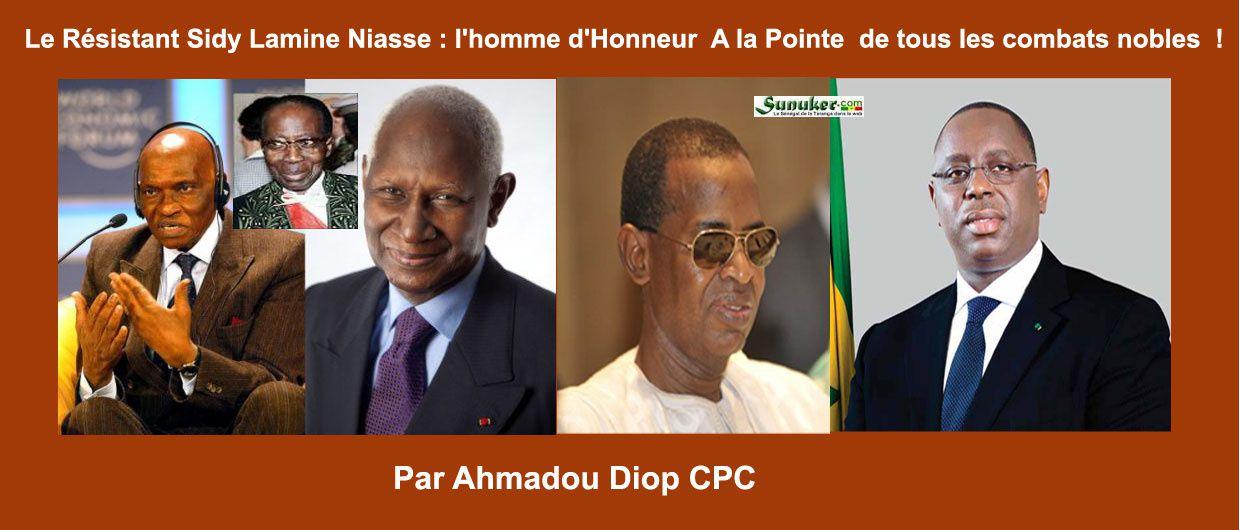 Le Résistant Sidy Lamine Niasse : l'homme d'honneur  à la pointe de tous les combats nobles !  Par Ahmadou Diop CPC