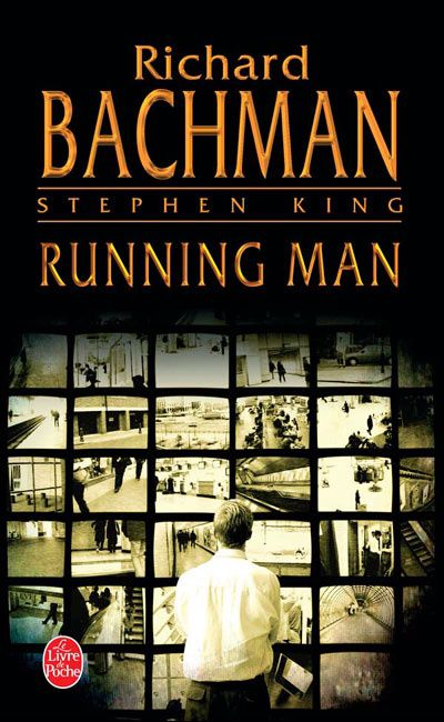 RUNNING MAN (le livre) de Richard Bachman (alias Stephen King) [critique]