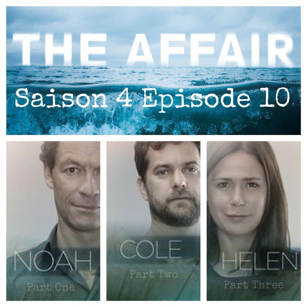 THE AFFAIR, Saison 4 Episode 10 (Season Finale), le remix [résumé]