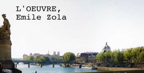 L'ŒUVRE d'Emile Zola [résumé] &amp&#x3B; [critique]