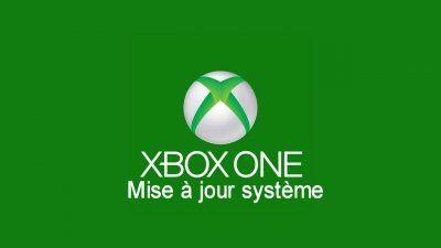 XBOX ONE : MISE À JOUR SYSTÈME