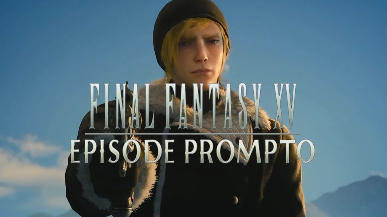 Final Fantasy XV : EPISODE PROMPTO