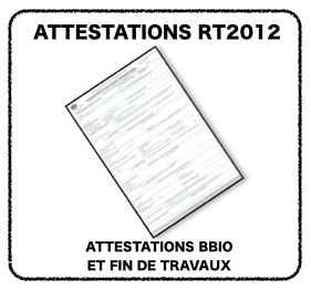 les attestations rt 2012 simotest test d 39 tanch it l 39 air label bbc effinergie nouvelle. Black Bedroom Furniture Sets. Home Design Ideas