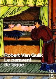 Le paravent de laque - Robert Van Guilk