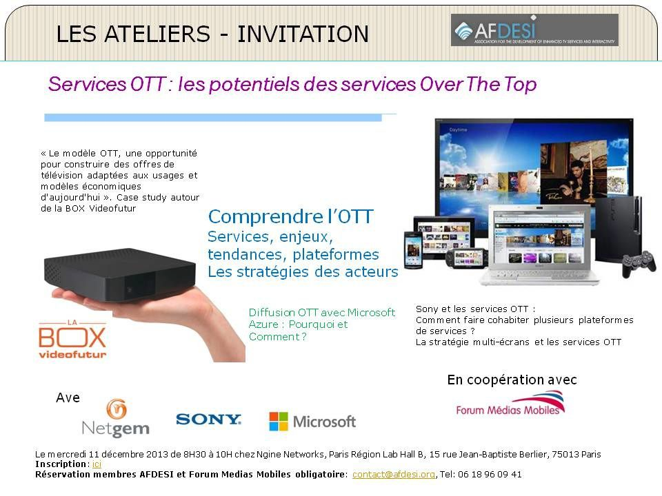 Services OTT : les potentiels des services Over The Top - 11 décembre 2013
