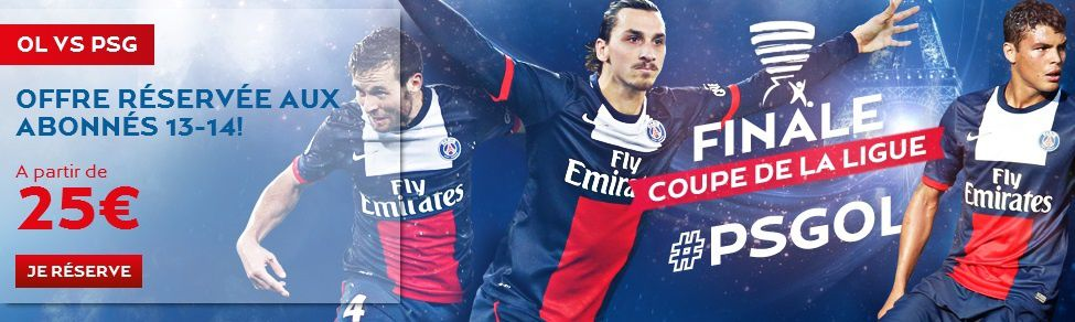 Blog psg au coeur du psg coulisses parc des princes - Billetterie finale coupe de la ligue ...