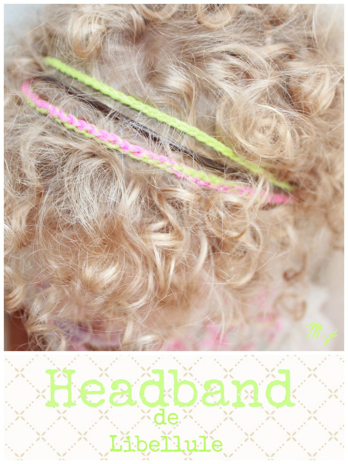 SC n°231...du fluo... un Headband de mini coquette ,bracelet &amp&#x3B; plein de merci