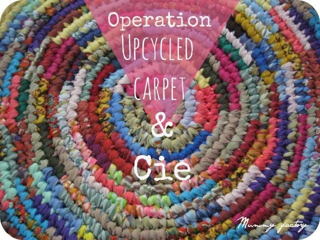 #12 Upcycled Carpet &amp&#x3B; Cie ...RECYCLAGE