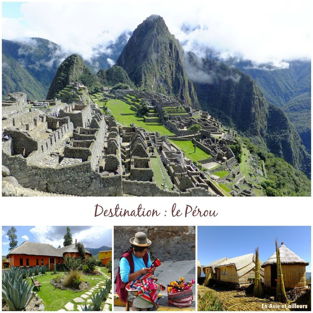 Un voyage au Pérou, ça vous tente ?