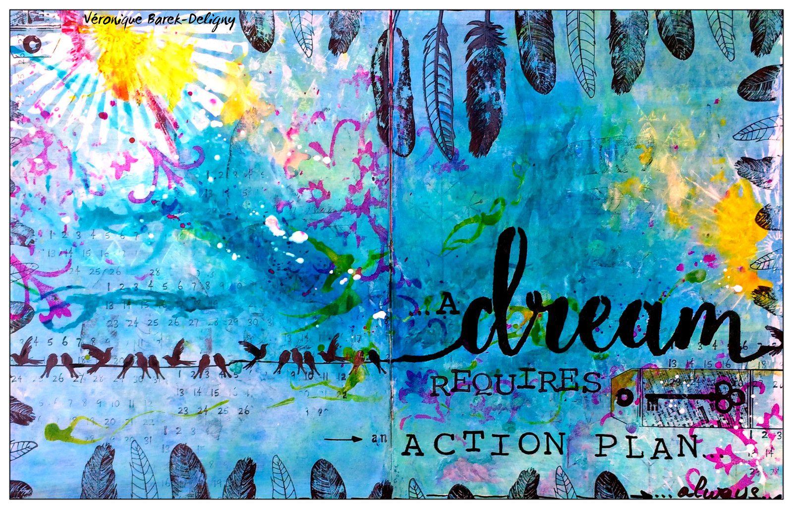Un rêve nécessite un plan d'action... Toujours!