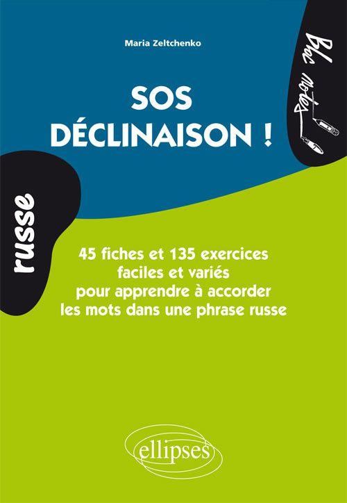 SOS déclinaison !