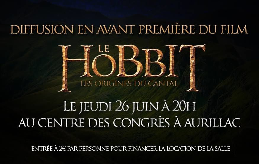 "Diffusion du film ""Le Hobbit, les origines du Cantal"""