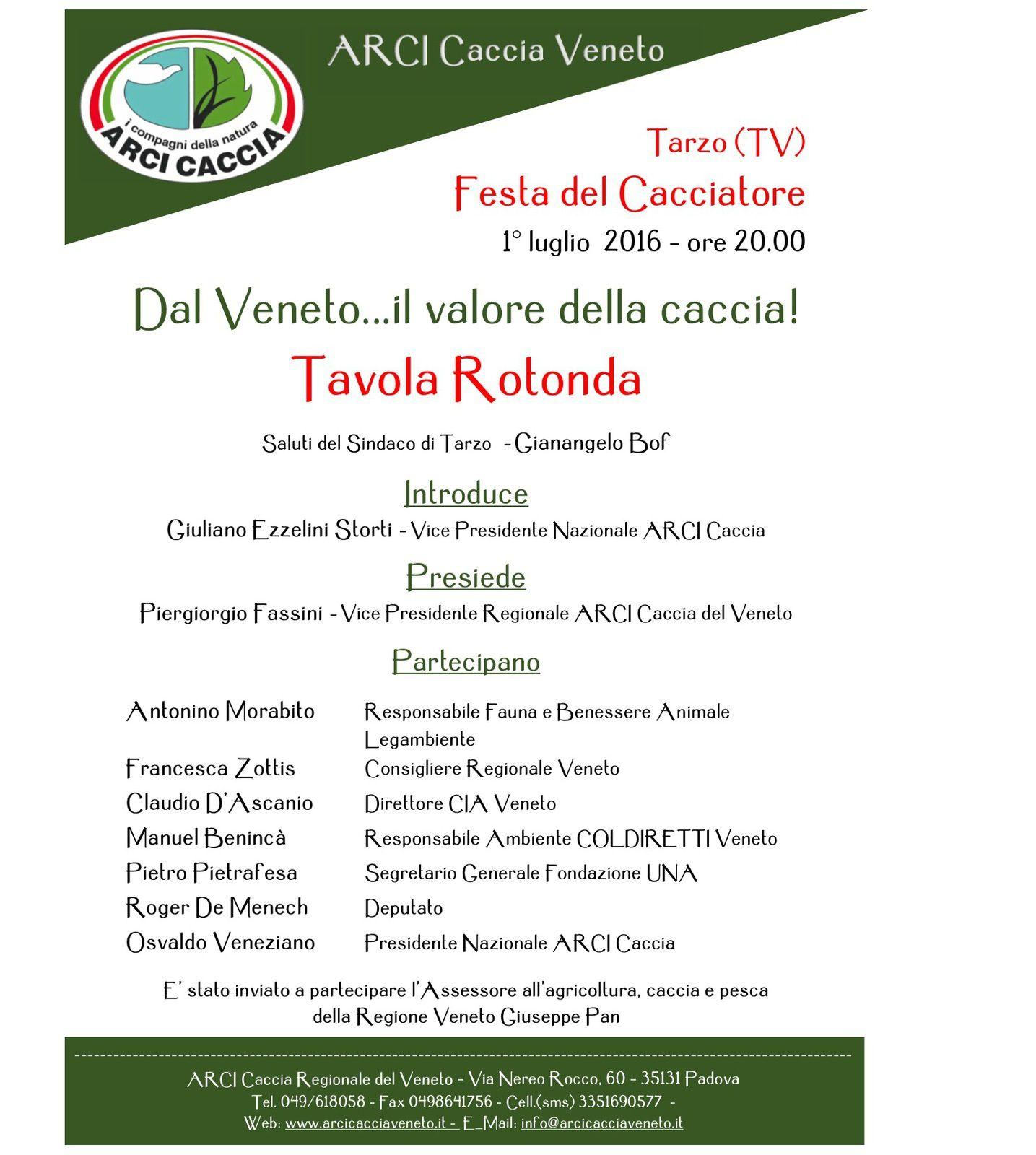 """Corbanese di Tarzo ( TV)  1 Luglio Tavola Rotonda Festa del Cacciatore """"Dal Veneto... Il valore della Caccia!"""""""