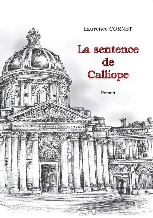 La Sentence de Calliope... Qu'est-ce donc ?