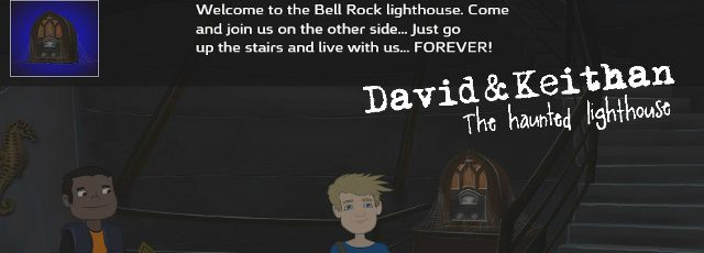 David and Keithan: The Haunted Lighthouse