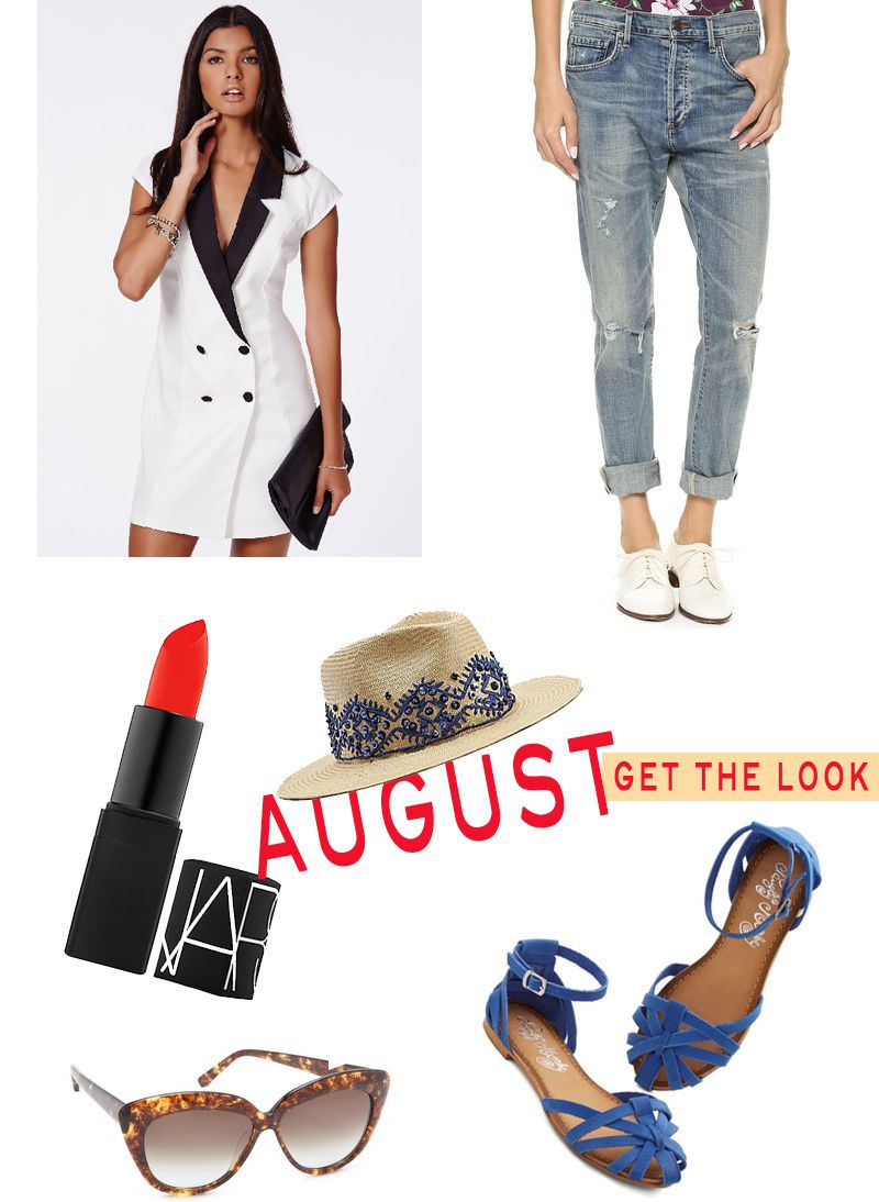 AUGUST: GET THE LOOK