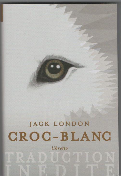 Couverture de quelques livres de et sur London. Début de White Fang.