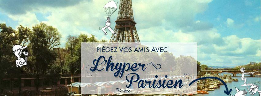 Je ne suis pas parisienne, je suis Hyper Parisienne !