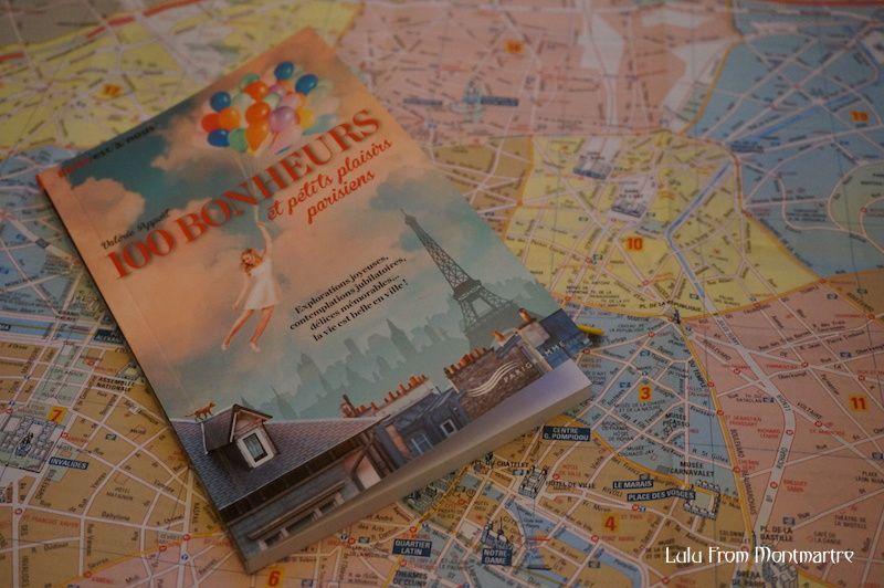 100 bonheurs et petits plaisirs parisiens... et montmartrois !