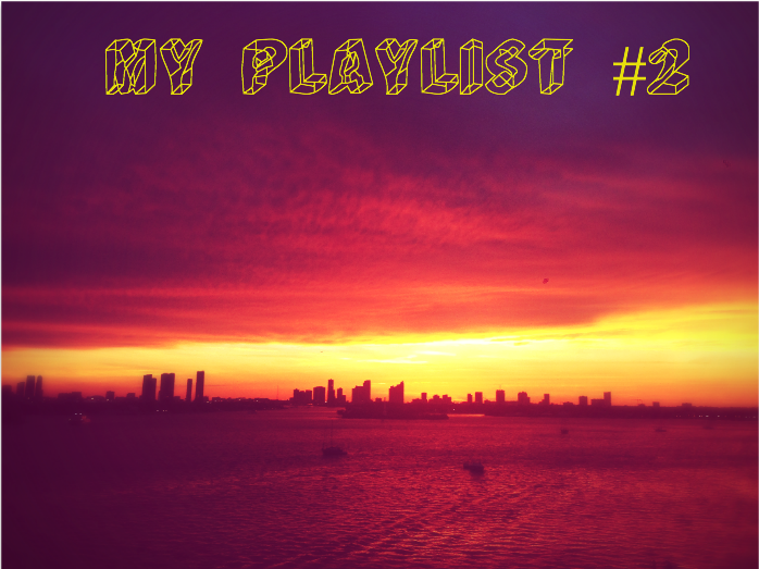 My Playlist #2