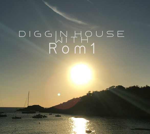 Playlist : Diggin House with ROM1