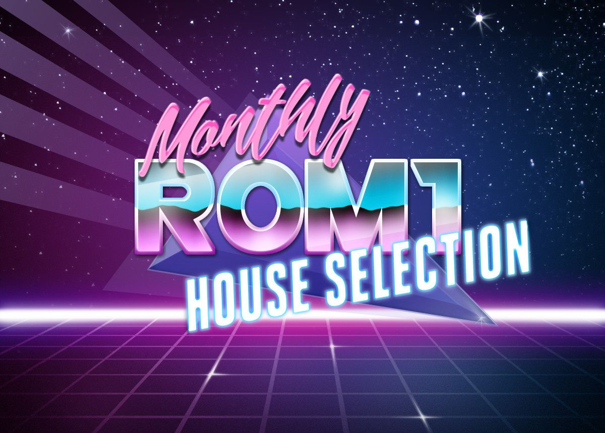 Playlist : Rom1 Monthly Selection