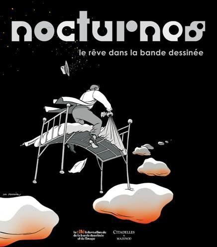 Nocturnes, le rêve dans la bande dessinée au musée de la bande dessinée d'Angoulême