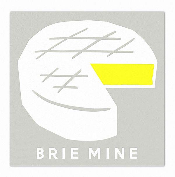 """Brie mine"" - Erin Jang"
