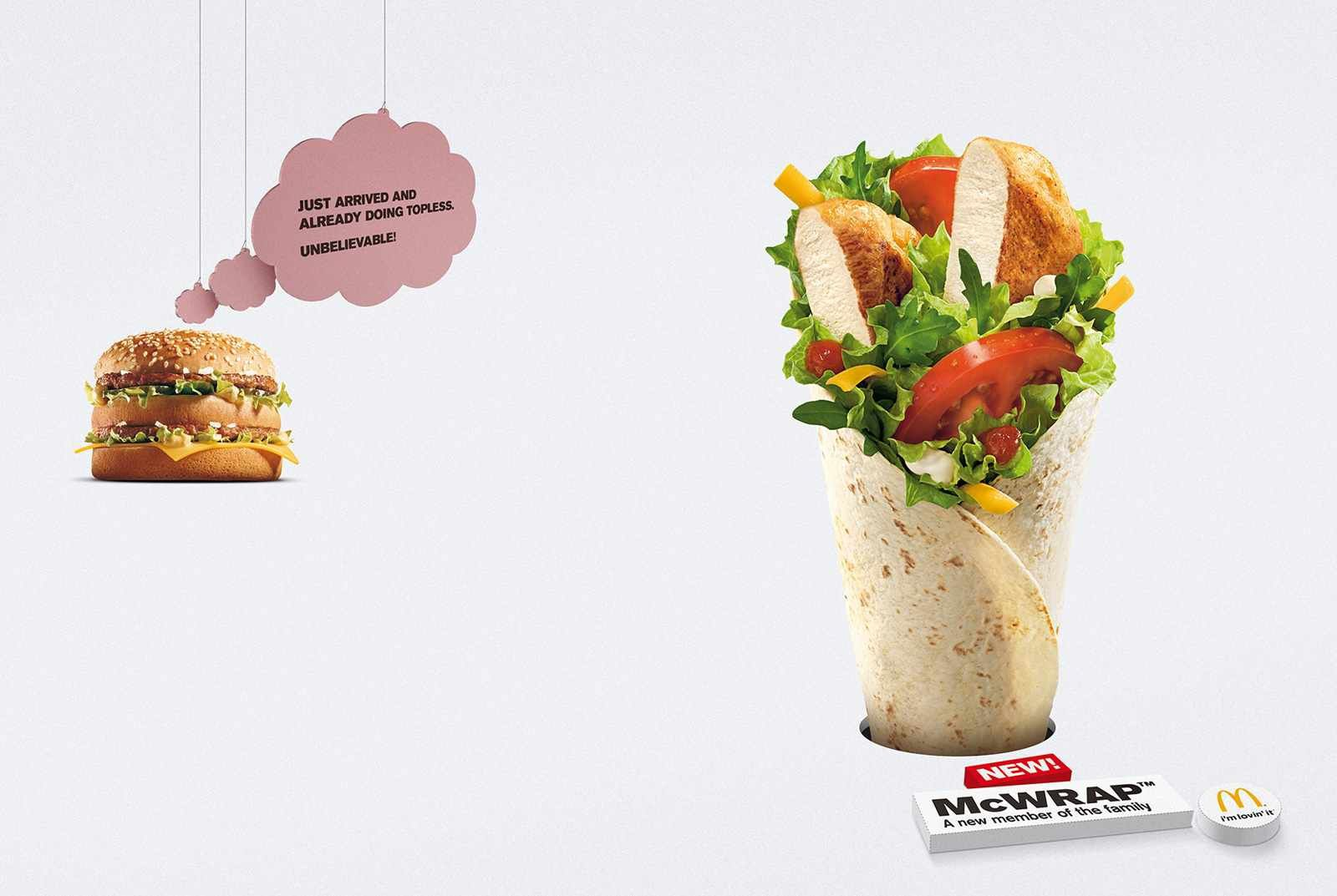 """McWrap, a new member of the family"" (n°1 : ""Just arrived and already doing topless. Unbelievable !"" &#x3B; n°2 :""I don't want to talk behind his back... but what a mess !"" 