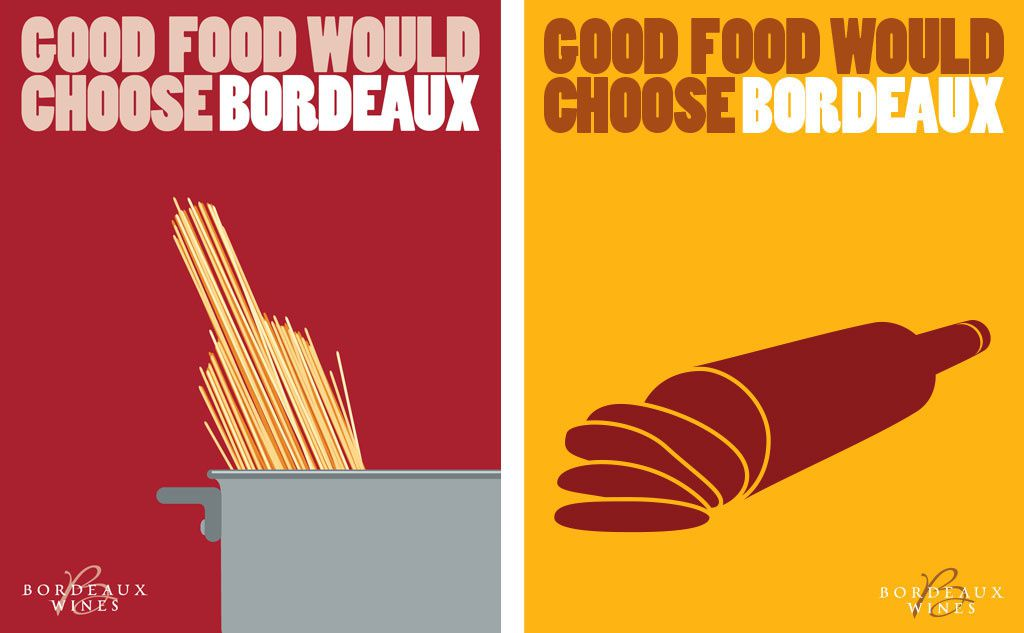 """Good Food Would Choose Bordeaux"" 