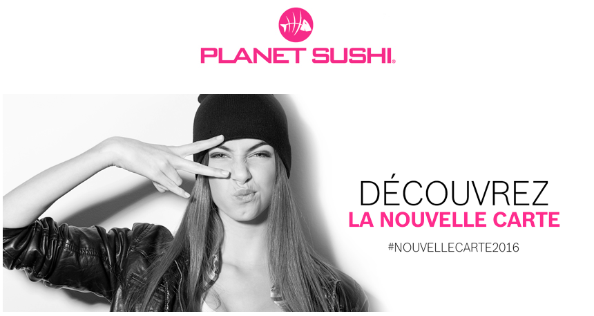La nouvelle carte 2016 de Planet Sushi : de la finger food au menu !